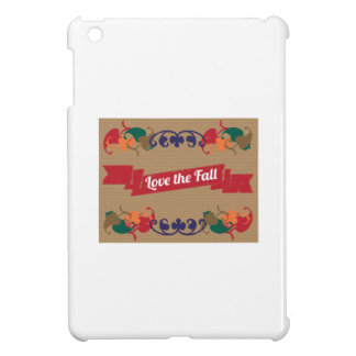 Love the Fall iPad Mini Case