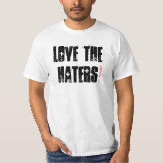 LOVE THE HATERS, Matthew 5:44 T-Shirt