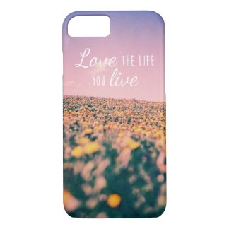 Love the life you live iPhone 8/7 case