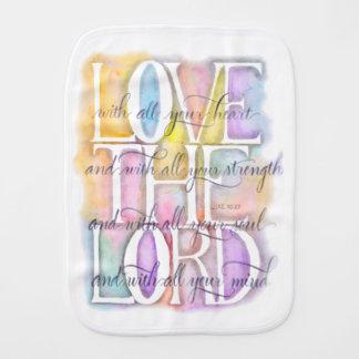 Love The Lord-Luke 10:27 baby Burp Cloths