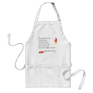 Love the Lord your God Standard Apron