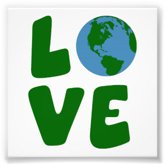 Love the Mother Earth Planet Photo Art