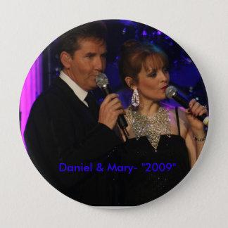 "love this one, Daniel & Mary- ""2009"" 10 Cm Round Badge"