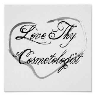 Love Thy Cosmetologist Poster