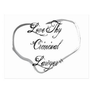 Love Thy Criminal Lawyer Postcard