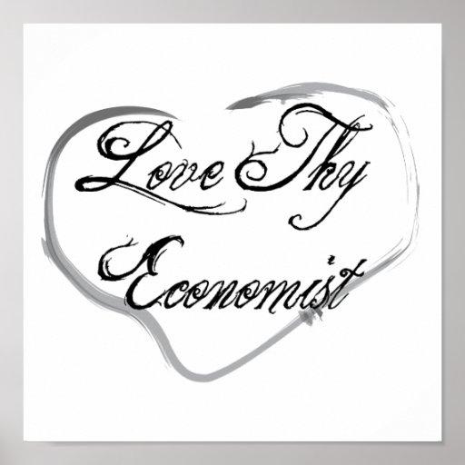 Love Thy Economist Poster