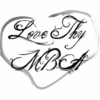 Love Thy MBA Photo Sculpture Decoration