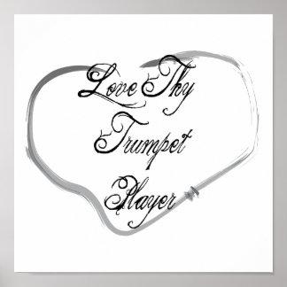 Love Thy Trumpet Player Print