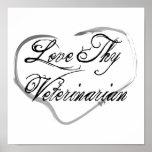 Love Thy Veterinarian Print