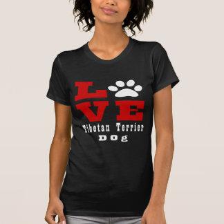 Love Tibetan Terrier Dog Designes T-Shirt