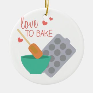 Love To Bake Ceramic Ornament