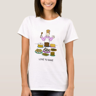 Love to bake, lady with several cakes. T-Shirt