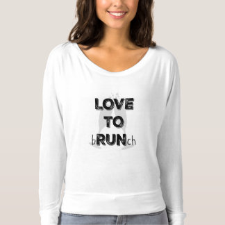 Love to bRUNch Tshirt