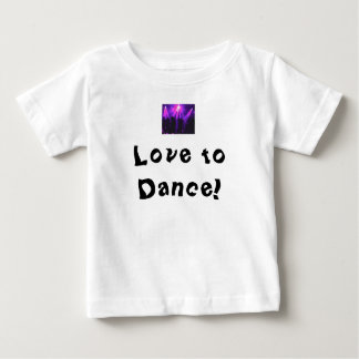 Love to Dance baby T-shirt w/Dance Party logo