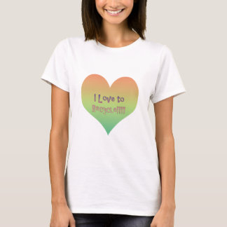 Love to Recycle T-Shirt