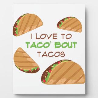 Love To Taco Plaque