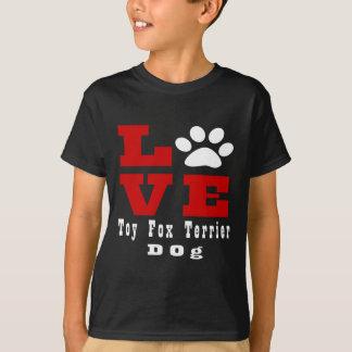 Love Toy Fox Terrier Dog Designes T-Shirt