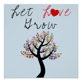 Love Tree Hearts Let Love Grow Poster