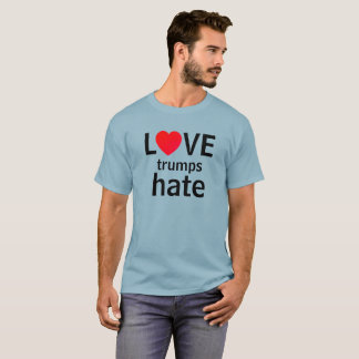 Love trumps hate (customizable) T-Shirt