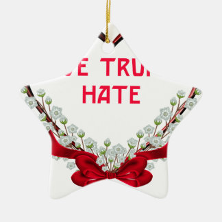 love trumps hate donald gift t shirt ceramic ornament