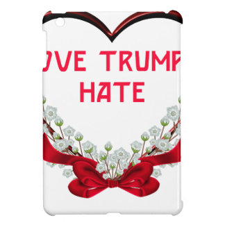 love trumps hate donald gift t shirt iPad mini cover