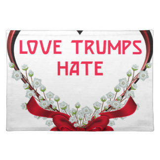 love trumps hate donald gift t shirt placemat