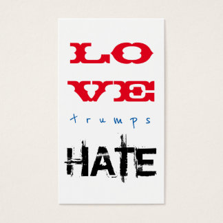 LOVE trumps HATE IX Business Card