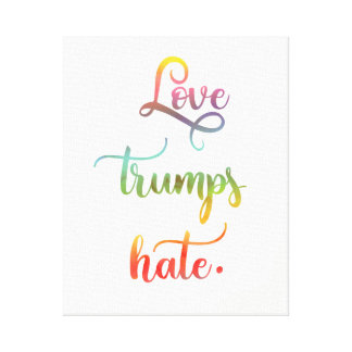 Love trumps hate. Peace. Calligraphy Canvas Print