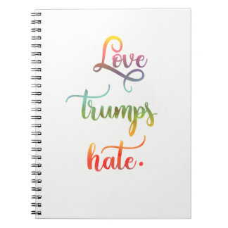Love trumps hate. Peace, humanity. Spiral Notebook