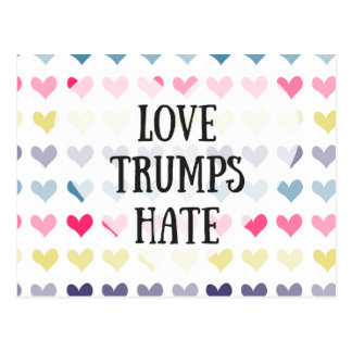 Love trumps hate. postcard