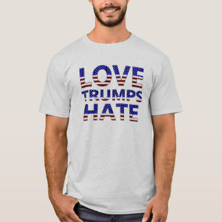 Love Trumps Hate Stars and Stripes T-Shirt