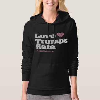 Love Trumps Hate - Still With Her (Heart) Hoodie