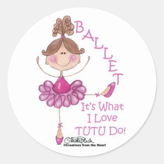 """Love """"TUTU"""" Do! Classic Round Sticker"""