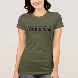 LOVE & WAR T-Shirt