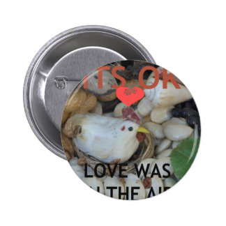 Love was in the Air 6 Cm Round Badge