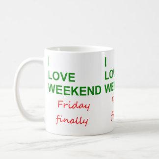 Love  weekend coffee mug