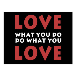 Love What You Do Postcard