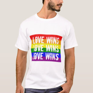 Love Wins Love Wins Love Wins T-Shirt