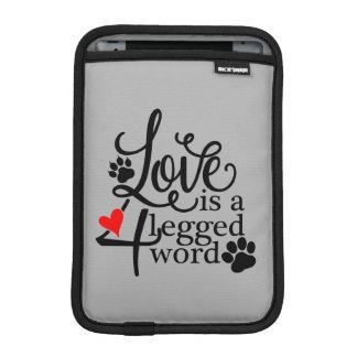 Love With 4 Legs iPad Mini Sleeve