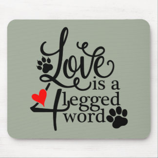 Love With 4 Legs Mouse Pad