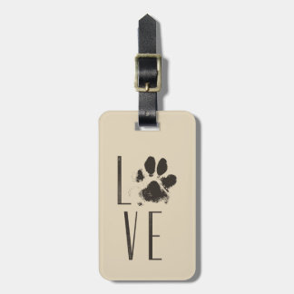 Love with Pet Paw Print Brown Grunge Typography Luggage Tag