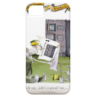 love yorkshire 'ey up, jobs a good 'un' barely there iPhone 5 case