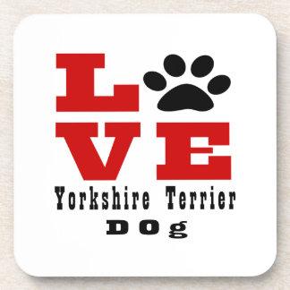 Love Yorkshire Terrier Dog Designes Drink Coaster