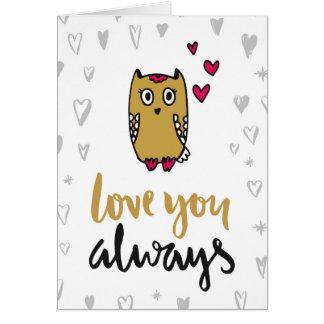 Love You Always Owl Greeting Card