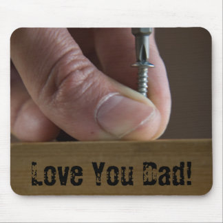 Love You Dad Mouse Pad