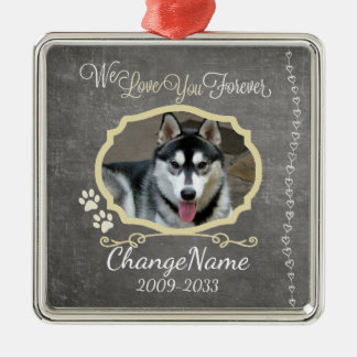 Love You Forever Dog Memorial Keepsake Silver-Colored Square Decoration