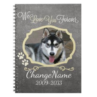 Love You Forever Dog Memorial Keepsake Spiral Notebooks