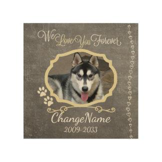 Love You Forever Dog Memorial Keepsake Wood Canvas