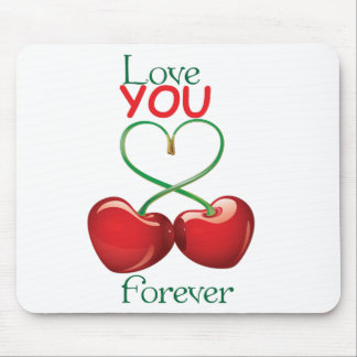 Love you forever mousepads