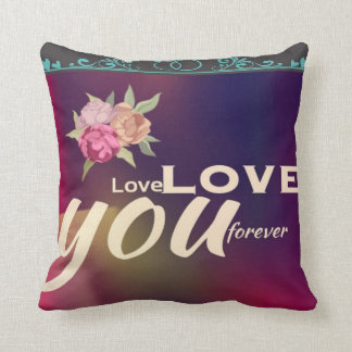 """""""Love you forever"""" romantic cushion with roses"""